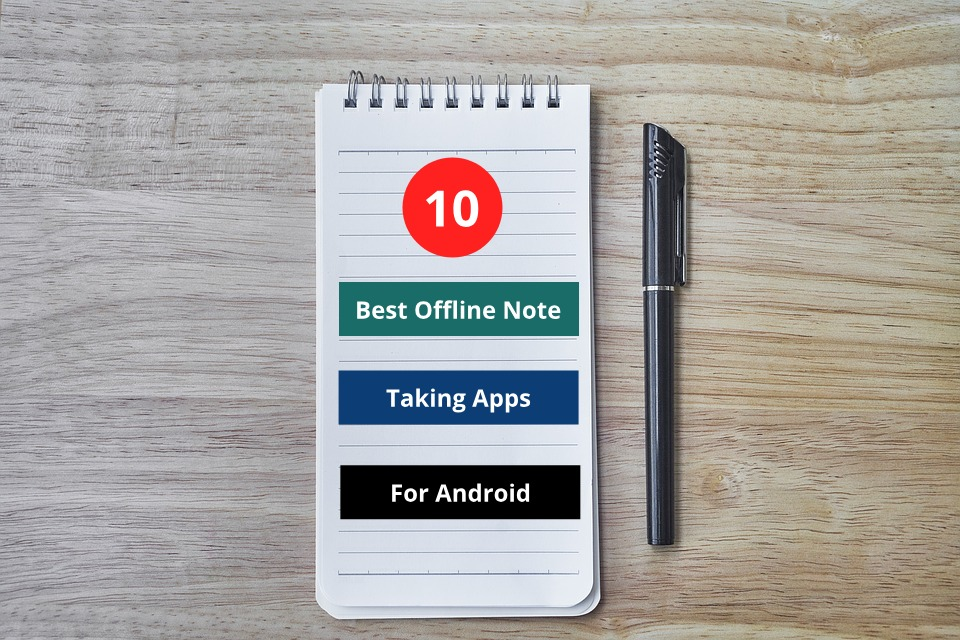 10 Best Offline note taking apps for android in 2019 for free