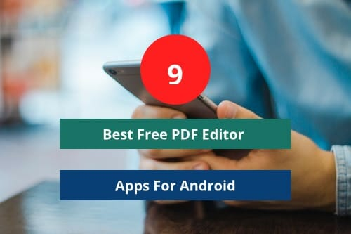 9 Best Free PDF Editor App For Android| No 4 is the BEST