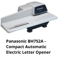 Panasonic BH752A is another complete automatic letter opener that can fit in any corner because it weighs 0.96 ounces and is 10.8 x 9 x 5.2 inches in dimension.