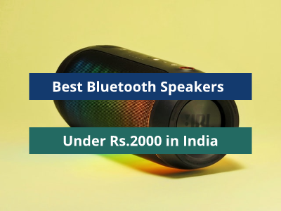 Best Bluetooth Speakers Under Rs 2000 In India