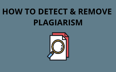 how to detect and remove plagiarism